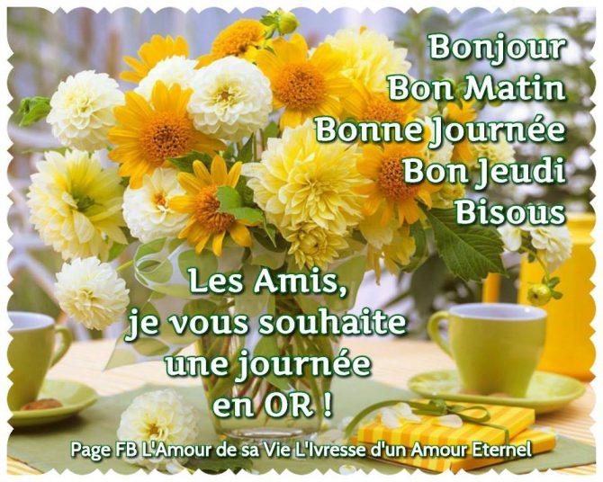 Bonjour-Bon Matin- Bonne Journée - Bon Jeudi