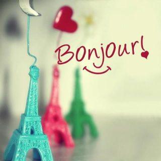 Bonjour Paris Bonne journée